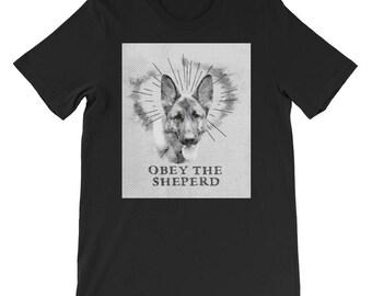 Cool German Sheperd Shirt - Obey The Sheperd