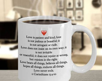 """Christian Gift Idea - Favorite Bible Verse - """"Love is patient and kind.[Full Verse in Description]...""""With Heart - 11 oz Ceramic Mug/ Cup"""