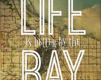 Life is Better by the Bay