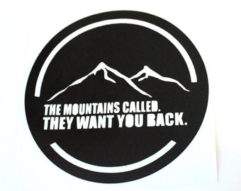 The mountains are calling sticker, mountains laptop sticker, hiking laptop sticker, hiker decal