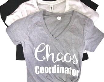 Chaos Coordinator....V Neck T-Shirt, Funny T shirt