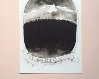 JUST KEEP GOING - A5 postcard / mini poster