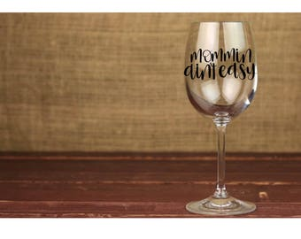 Mommin Ain't Easy BPA Free Plastic Wine Glass - Mom Life - Mom Gift - Wine