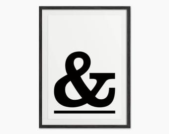 Ampersand Type Art Print - Black and White Typography Print - Scandi Style Art - Minimal Home Decor