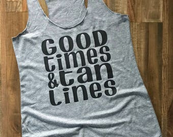 Good Times & Tan Lines