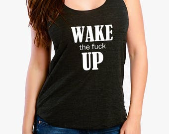 Wake Up - Ladies Tank Top, Anarchy T-Shirt