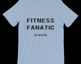 Fitness Apparel, Fitness Clothing for Men Women, Fitness Quote, Fitness T Shirt, Great Fitness Gifts for Him, Her. Unisex T Shirt