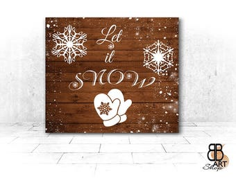Christmas Decorations, Christmas Rustic Wall Decor, Farmhouse Christmas Decor, 10x8, Let it Snow, Rustic Wall Art, Canvas Gallery Wraps