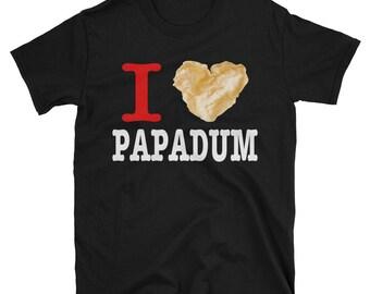 I Love Papadum - Adult T-Shirt