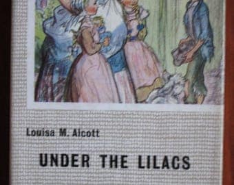Under the Lilacs by Louisa M. Alcott - Vintage Children's Book