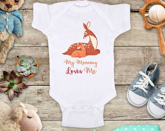 My Mommy Loves Me Sweet Deers - or Uncle Grandma Daddy Aunt Baby Bodysuit Shower Gift - Made in USA toddler kids youth shirt
