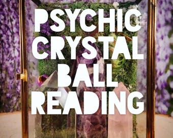 Psychic  Crystal ball reading crystal ball psychic reading psychic readings psychic reading by Ariana