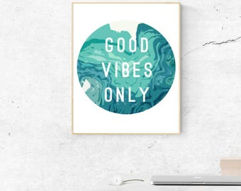 Good Vibes Only Wall Decor, PDF Printable Wall Art