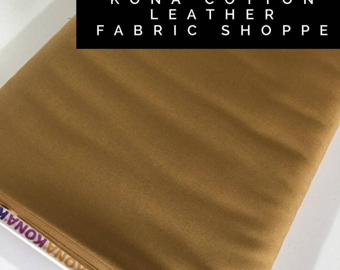Kona cotton solid quilt fabric, Kona LEATHER 1178, Solid fabric Yardage, Kaufman, Quilting Cotton fabric, Choose the cut