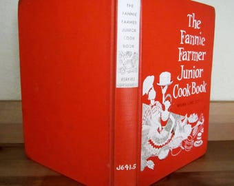 The Fannie Farmer JUNIOR COOK BOOK New and Revised Edition 1950s Hardcover 1957 Cookbook