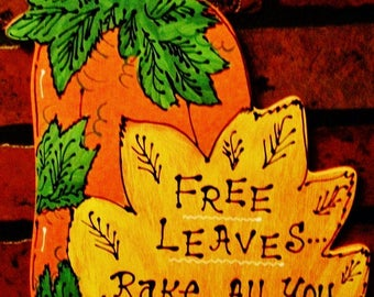 Pumpkin Free Leaves Rake All You Want Sign Or Wreath