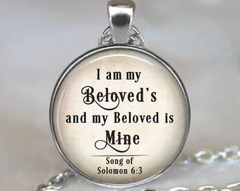 I am my Beloved's and my Beloved is Mine quote pendant, romantic gift love quote jewelry Bible quote Bible key chain key ring key fob