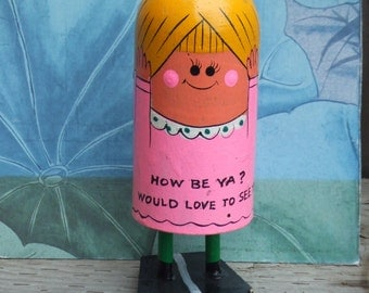 """Vintage Push Up Message Girl made of Wood. """"How Be Ya? Would Like to See Ya! Spring Mechanism Inside. Folksy Collectible."""