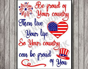Be proud of your country... - Digital file - INSTANT DOWNLOAD - svg, Silhouette studio,  png & pdf