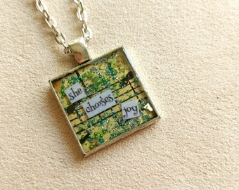 She Chooses Joy - Vintage Art Pendant - Small Square - Inspirational Message - FREE SHIPPING