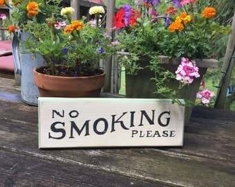 NO SMOKING PLEASE sign/vintage style sign/ hand painted sign/distressed/farmhouse style/man cave sign/wooden sign
