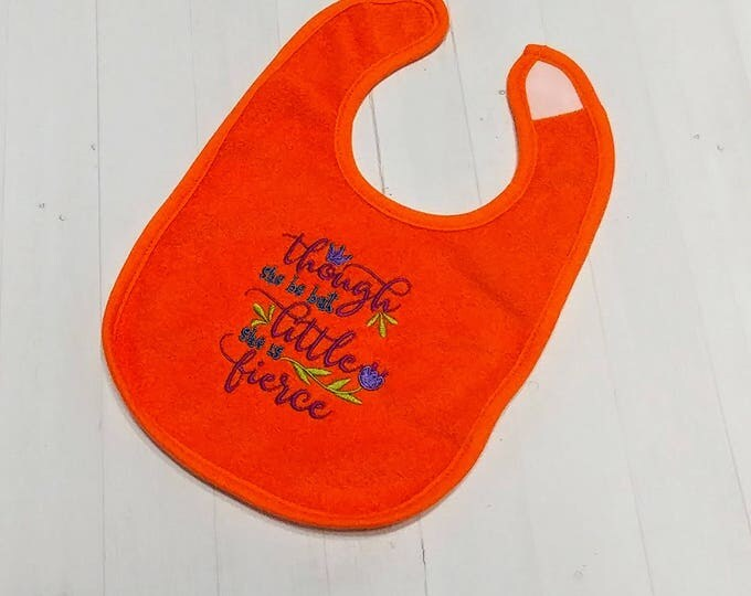 Though she be but litter she is fierce orange embroidered Koala Baby cloth baby bibs for 6-12 month old girls