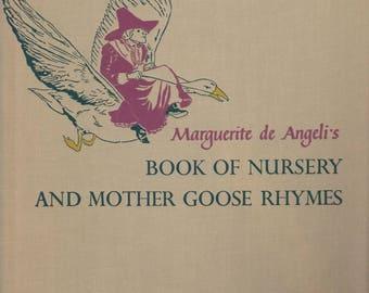 Marguerite de Angeli's Book of Nursery and Mother Goose Rhymes,  Mother Goose book, nursery rhymes, nursery rhyme book, first edition