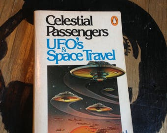 Celestial Passengers, UFO's and Space Travel –– Horribly Punctuated Flying Saucers Book