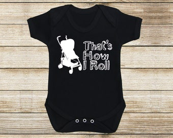 That's How I Roll - Black - Baby Grow - Baby Gift - Onesie - New Baby - Baby Shower - Baby Wear - Cool Baby - Baby Clothes - Baby Style