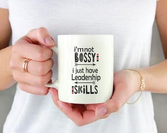 I'm not Bossy Mug | Coffee Mug | Gift | Kitchenware | Drinkware | Quote Mug | Funny Mug | Coffee Mugs