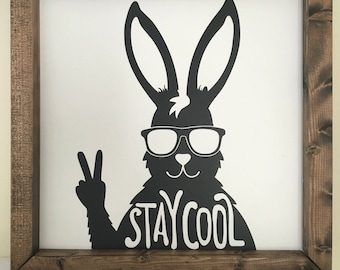 SECONDS SALE Stay Cool rabbit sign, kids decor, nursery decor, black and white, framed sign, playroom