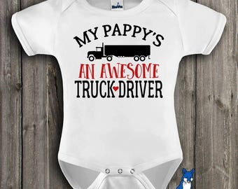 Truck Driver baby gift,My Pappy's an awesome Truck driver,Trucker gift,Big Rig,profession baby clothes,Cute baby shirt,infant clothing,347_2