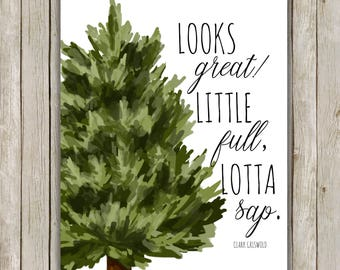 8x10 Christmas Print, Little Full Lotta Sap, Holiday Art, Christmas Quote, Home Decor, Christmas Movie, National Lampoon, Instant Download