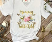 Mommy of the Wild Child, Wild One Party, Mommy and Me shirts, Mommy and Me Outfits, Wild One Birthday, Wild One theme, Mom Shirts, Wild One