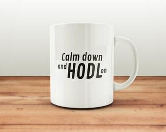 Décalque de vinyle - Calm down and HODL on
