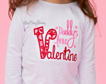 Daddy's Little Valentine - Girl's Valentines Day Shirt - Embroidered Bodysuit Or Shirt - First Valentines Day