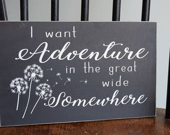 """Beauty and the Beast Wooden Sign """"I want adventure in the great wide somewhere"""""""