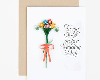 Sister Wedding Day Card - To my Sister On Her Wedding Day Card - Sister Card - Card for Sister - Wedding Card - Sister Wedding Gifts