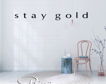 Stay gold wall art decal wall quote vinyl lettering sticker home decor wall saying