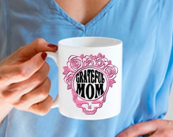 Gift for Mom, Grateful Mom, Skull Mug for Mother,  Coffee Tea Cup for Mother, Gift for Parent Birthday Anniversary, 11 & 15 Oz, Gift Wrap