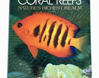 Coral Reefs Nature's Richest Realm by Roger Steene, Ocean Marine Life Underwater Photos, Vintage Art Coffee Table Book
