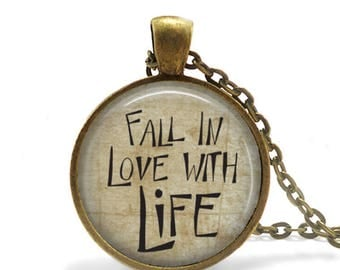 Fall in Love with Life, Pendant, Matching Necklace,Antique Brass, Literary, Quote, Inspirational, Motivational, 25mm Size, Jewelry