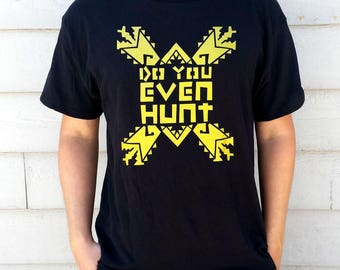 Do You Even Hunt Shirt- Large only