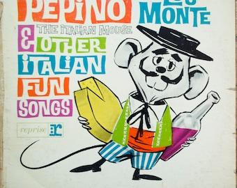 Lou Monte Pepino, The Italian Mouse & Other Italian Fun Songs Original 1962 Vintage Vinyl Children's Record Album LP