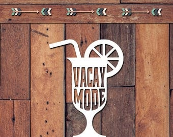 Vacay Mode Decal | Yeti Decal | Yeti Sticker | Tumbler Decal | Car Decal | Vinyl Decal