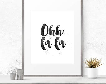Oh la la print, Glam wall art, Digital art download, French print, Printable poster, Modern office print, Hand lettered, Fashion quotes