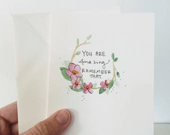 You Are Amazing / Blank Card / Handmade Card / Greeting Card / Greeting Cards / Inspirational Cards