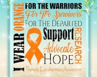 I WEAR ORANGE | Leukemia Svg | Childhood Cancer Awareness | Leukemia Support | Research | Leukemia Awareness Svg | Childhood Cancer Svg