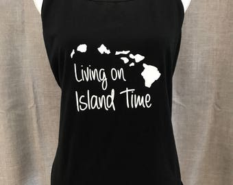 Women's Tank - Living on Island Time