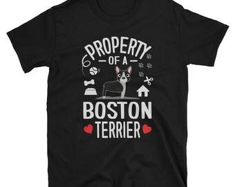 Boston Terrier Shirt Property Of A Boston Terrier Gift T-Shirt